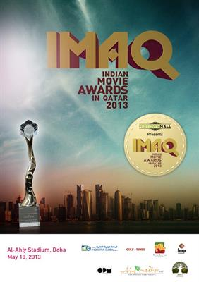 Indian Movie Awards in Qatar (IMAQ) 2013 on 10th May