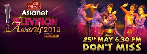 Asianet Television Awards 2013 on 25th May 2013 from 6.30PM onwards