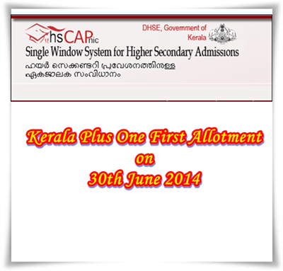 1st allotment plus one 2014 Kerala to be published on 30th June