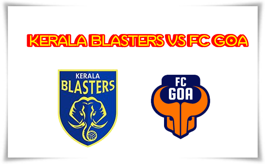 Kerala Blasters vs FC Goa Live Streaming on Star Sports Website