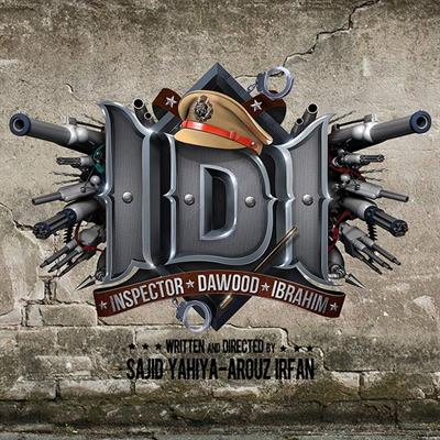 Inspector Dawood Ibrahim (IDI) - A power and fun packed action dhamaka